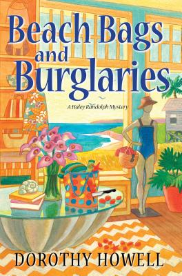 Beach Bags and Burglaries By Howell, Dorothy