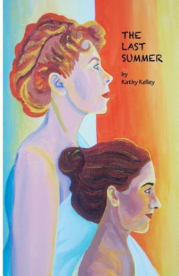 The Last Summer By Kelley, Kathy